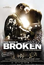 This Movie Is Broken (2010) Poster - Movie Forum, Cast, Reviews