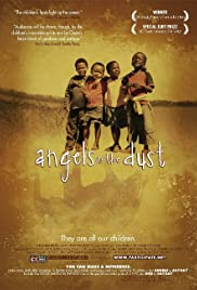 Angels in the Dust (2007) Poster - Movie Forum, Cast, Reviews