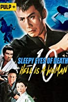 Image of Sleepy Eyes of Death: Hell Is a Woman