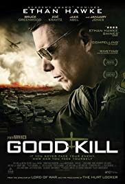 Good Kill (2014) Poster - Movie Forum, Cast, Reviews