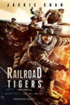Railroad Tigers (2016) Poster