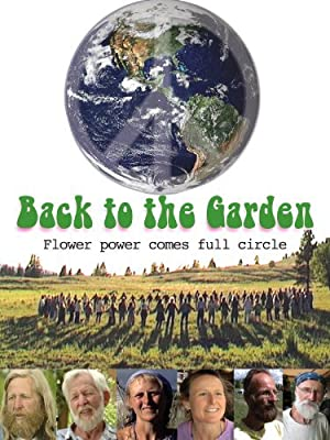 Back to the Garden, Flower Power Comes Full Circle (2009)