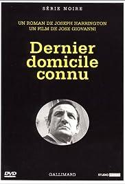 Dernier domicile connu(1970) Poster - Movie Forum, Cast, Reviews