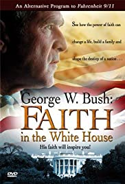 George W. Bush: Faith in the White House Poster