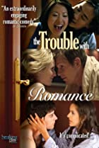 Image of The Trouble with Romance