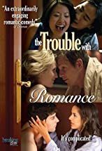 Primary image for The Trouble with Romance