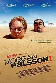 Morgan Pålsson - världsreporter(2008) Poster - Movie Forum, Cast, Reviews