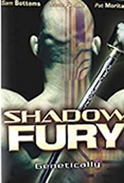 Shadow Fury (2001) Poster - Movie Forum, Cast, Reviews