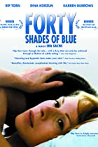 Forty Shades of Blue (2005) Poster