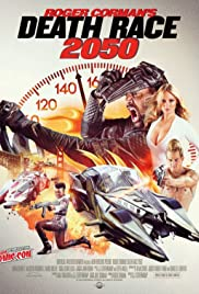 Death Race 2050 (2017) Poster - Movie Forum, Cast, Reviews