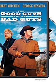 The Good Guys and the Bad Guys Poster