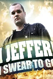 Jim Jefferies: I Swear to God Poster