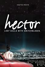 Hector: Lost Souls with Switchblades