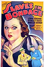Slaves in Bondage (1937) Poster - Movie Forum, Cast, Reviews