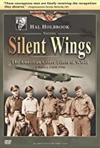 Primary image for Silent Wings: The American Glider Pilots of World War II