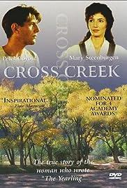 Cross Creek(1983) Poster - Movie Forum, Cast, Reviews