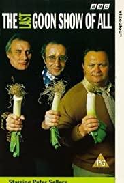 The Last Goon Show of All Poster