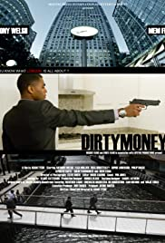 Dirtymoney Poster
