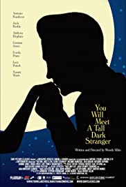 You Will Meet a Tall Dark Stranger (2010) Poster - Movie Forum, Cast, Reviews