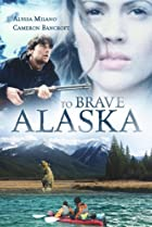 Image of To Brave Alaska
