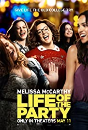 Life of the Party(2018) Poster - Movie Forum, Cast, Reviews