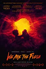 We Are the Flesh(2017)