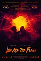Image of We Are the Flesh