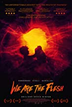 Primary image for We Are the Flesh