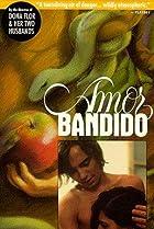 Image of Amor Bandido