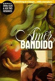 Amor Bandido Poster