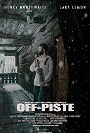 Off Piste (2016) Poster - Movie Forum, Cast, Reviews