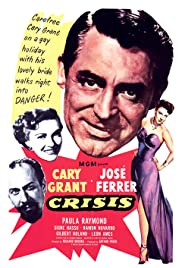 Crisis (1950) Poster - Movie Forum, Cast, Reviews