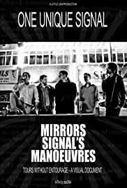 One Unique Signal: Mirrors Signal's Manoeuvres