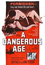 A Dangerous Age