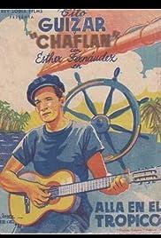 Allá en el Trópico Poster