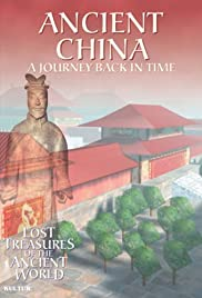 Lost Treasures of the Ancient World: Ancient China Poster