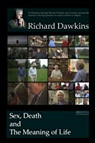 Image of Dawkins: Sex, Death and the Meaning of Life