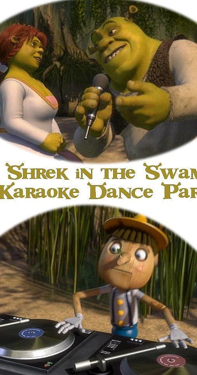 Shrek in the Swamp Karaoke Dance Party (Video 2001) - IMDb