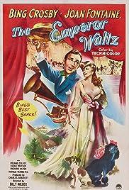 The Emperor Waltz(1948) Poster - Movie Forum, Cast, Reviews