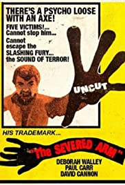 The Severed Arm (1973) Poster - Movie Forum, Cast, Reviews