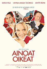 Ainoat oikeat (2013) Poster - Movie Forum, Cast, Reviews