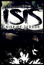 ISIS: Rise of Terror (2016) Poster - Movie Forum, Cast, Reviews