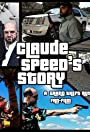 Claude Speed's Story: A GTA Fanfilm