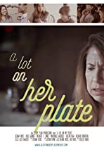 A Lot on Her Plate