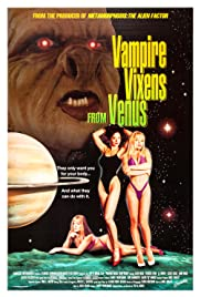 Vampire Vixens from Venus (1995) Poster - Movie Forum, Cast, Reviews