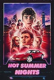 Hot Summer Nights(2017) Poster - Movie Forum, Cast, Reviews