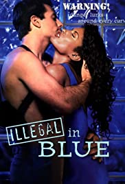 Illegal in Blue (1995) Poster - Movie Forum, Cast, Reviews