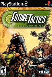Future Tactics: The Uprising Poster