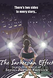 The Sarkeesian Effect: Inside the World of Social Justice Warriors (2015) Poster - Movie Forum, Cast, Reviews