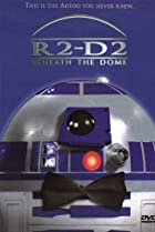 Image of R2-D2: Beneath the Dome